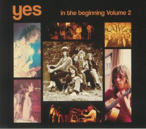 YES - In The Beginning Volume 2