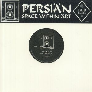Persian - Dubplate #1: Space Within Art