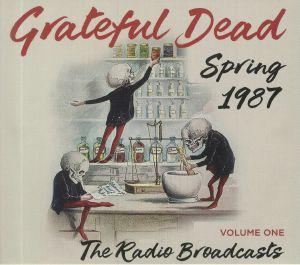 GRATEFUL DEAD - Spring 1987: The Radio Broadcasts Volume One