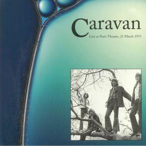 CARAVAN - Live At Paris Theatre March 21 1975