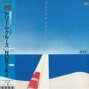 NORIKI - Dream Cruise (reissue)