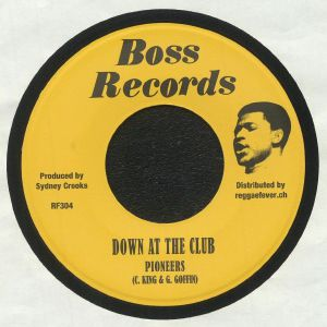 PIONEERS/VICEROYS - Down At The Club