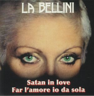 LA BELLINI - Satan In Love