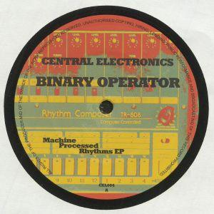 BINARY OPERATOR - Machine Processed Rhythms EP