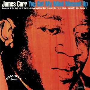 CARR, James - You Got My Mind Messed Up (B-STOCK)