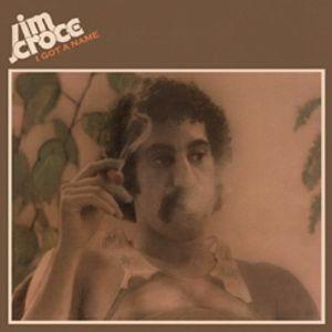 CROCE, Jim - I Got A Name (reissue)