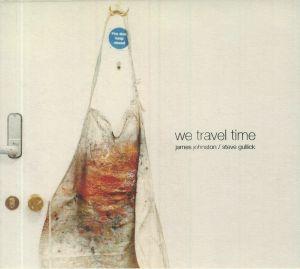 JOHNSTON, James/STEVE GULLICK - We Travel Time