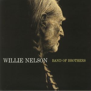 NELSON, Willie - Band Of Brothers (reissue)