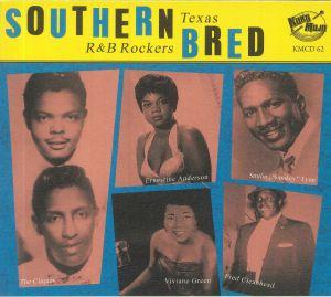 VARIOUS - Southern Bred Vol 12: Texas R&B Rockers