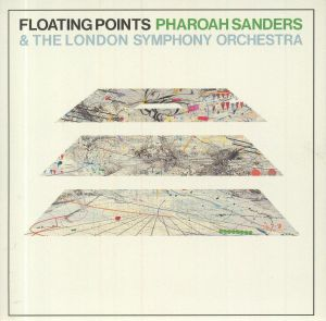 FLOATING POINTS/PHAROAH SANDERS/THE LONDON SYMPHONY ORCHESTRA - Promises