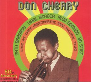 CHERRY, Don - Live At Cafe Monmartre 1966 Volume Two (50th Anniversary Edition) (remastered)