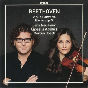 NEDAUER, Lena/CAPPELLA AQUILEIA/MARCUS BOSCH - Beethoven Violin Concerto/Romance Op 50