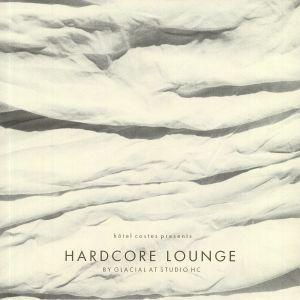 GLACIAL - Hardcore Lounge