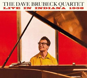 DAVE BRUBECK QUARTET/PAUL DESMOND - Live In Indiana 1958: The Complete Session