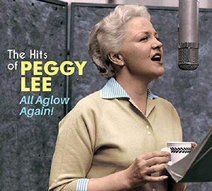 PEGGY LEE - All Aglow Again!