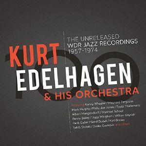 EDELHAGEN, Kurt & HIS ORCHESTRA - 100: The Unreleased Wdr Jazz Recordings