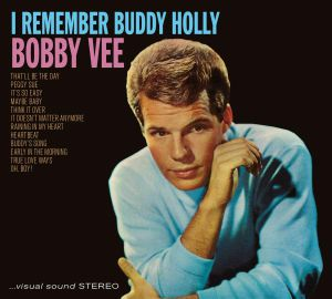 BOBBY VEE - I Remember Buddy Holly/Meets The Ventures