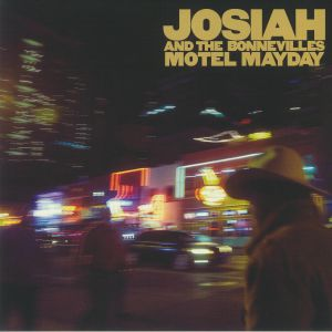 JOSIAH & THE BONNEVILLES - Motel Mayday