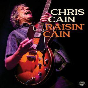 CAIN, Chris - Raisin' Cain