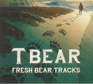 T BEAR - Fresh Bear Tracks