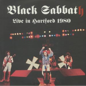 BLACK SABBATH - Live In Hartford 1980