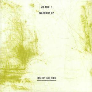 VII CIRCLE - Warriors EP