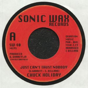 HOLIDAY, Chuck - Just Can't Trust Nobody (reissue)