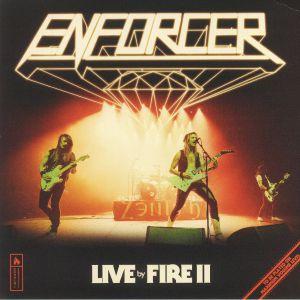 ENFORCER - Live By Fire II
