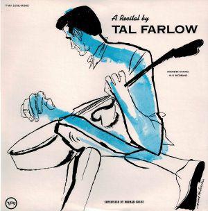FARLOW, Tal - Recital By Tal Farlow