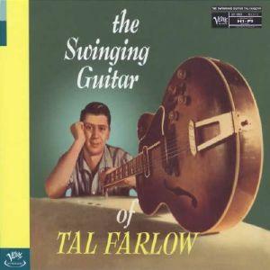 FARLOW, Tal - Swinging Guitar Of Tal Farlow