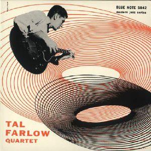 FARLOW, Tal - Tal Farlow Quartet