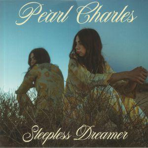 CHARLES, Pearl - Sleepless Dreamer (reissue)