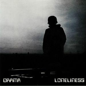 DRAMA - Loneliness (B-STOCK)