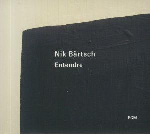 BARTSCH, Nik - Entendre