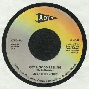 BRIEF ENCOUNTER - Get A Good Feeling