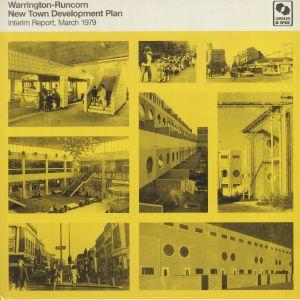 Warrington Runcorn New Town Development Plan - Interim Report March 1979