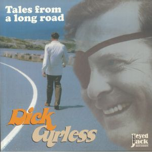 DICK CURLESS - Tales From A Long Road