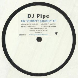 DJ PIPE - The Clubber's Paradise EP