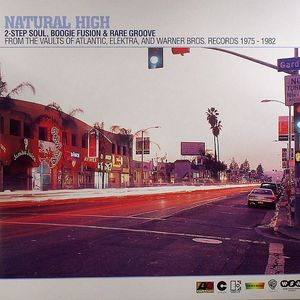 VARIOUS - Natural High: 2 Step Soul, Boogie Fusion & Rare Groove From The Vaults Of Atlantic, Elektra & Warner Bros 1975-1982)