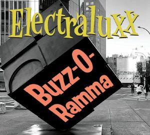 ELECTRALUXX - Buzz O Rama