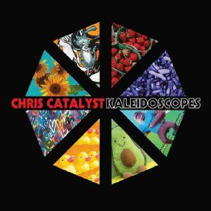 CHRIS CATALYST - Kaleidoscopes
