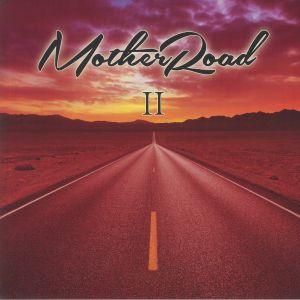 MOTHER ROAD - II