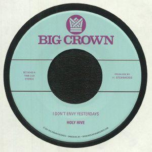 HOLY HIVE - I Don't Envy Yesterdays