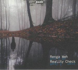 WEH, Renga - Reality Check