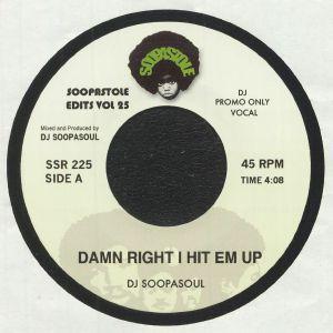 DJ SOOPASOUL - Damn Right I Hit Em Up