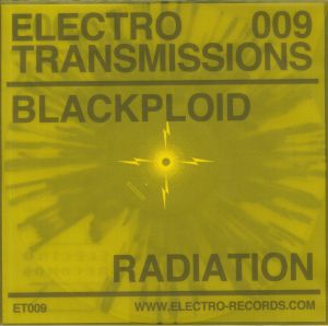 BLACKPLOID - Electro Transmissions 009: Radiation