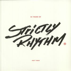 VARIOUS - 30 Years Of Strictly Rhythm Part Three