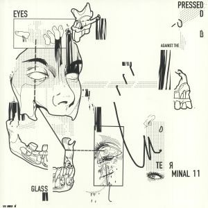 TERMINAL 11 - Eyes Pressed Against The Glass