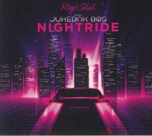 JUKEBOX 80s aka ROGER SHAH - Nightride