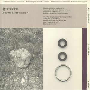DRIFTMACHINE - Spume & Recollection